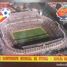 Coleccionismo deportivo: POSTAL, ESPAÑA 82 ESTADIO SANTIAGO BERNABEU. CAMPEONATO MUNDIAL DE FUTBOL 1982 NARANJITO. Lote 155587520