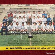 Coleccionismo deportivo: POSTAL FOTOGRAFIA PLANTILLA REAL MADRID CAMPEON DE LIGA 1971 1972 FIRMAS ORIGINALES AUTOGRAFO. Lote 93167995