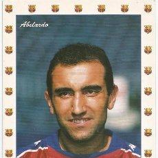 Coleccionismo deportivo: POSTAL DE ABELARDO UN JUGADOR QUE DEJO HUELLA EN EL BARCELONA. Lote 214658763