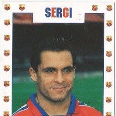 Coleccionismo deportivo: POSTAL DE SERGI HISTORIA AZULGRANA. Lote 95837519