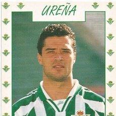Coleccionismo deportivo: POSTAL DE UREÑA, REAL BETIS. Lote 96092151