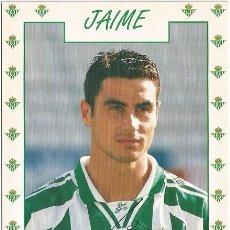 Coleccionismo deportivo: POSTAL DE JAIME, REAL BETIS. Lote 96092459