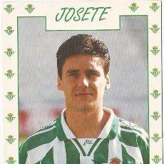 Coleccionismo deportivo: POSTAL DE JOSETE, REAL BETIS. Lote 96092619