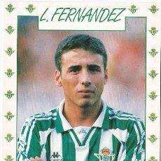 Coleccionismo deportivo: POSTAL DE LUIS FERNANDEZ, REAL BETIS. Lote 96096039