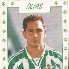 Coleccionismo deportivo: POSTAL DE OLIAS, REAL BETIS. Lote 96097547