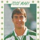 Coleccionismo deportivo: POSTAL DE JOSE MARI, REAL BETIS. Lote 96098447