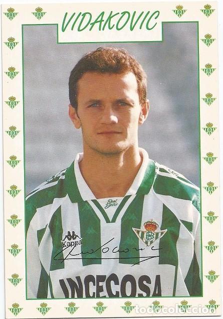 POSTAL DE VIDAKOVIC, REAL BETIS (Coleccionismo Deportivo - Postales de Deportes - Fútbol)