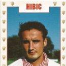 Coleccionismo deportivo: POSTAL DE HIBIC, SEVILLA F.C.. Lote 96101219