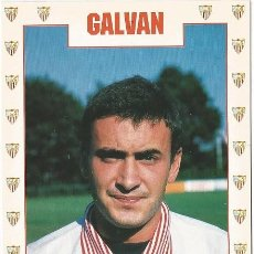 Coleccionismo deportivo: POSTAL DE GALVAN, SEVILLA F.C.. Lote 96216023