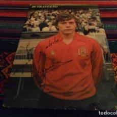 Coleccionismo deportivo: POSTAL BUTRAGUEÑO CAMISETA SELECCIÓN NACIONAL ESPAÑA ESPAÑOLA CON FIRMA. REAL MADRID. AÑOS 80. RARA.. Lote 97206763