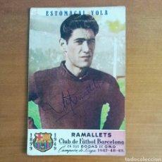 Coleccionismo deportivo: POSTAL AUTÓGRAFO RAMALLETS BODAS ORO CF BARCELONA CAMPEÓN LIGA 1947/48/49 PUBLICIDAD ESTOMACAL YOLA. Lote 97371603