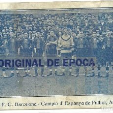Coleccionismo deportivo: (F-180130)TARJETA F.C.BARCELONA - CAMPIO D´ESPANYA DE FUTBOL ANY 1922 - ALCANTARA,ZAMORA. Lote 109472039