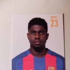 Coleccionismo deportivo: POSTAL NUEVA DEL JUGADOR DEL FC BARCELONA UMTITI. BARÇA 2016/17. Lote 112364927