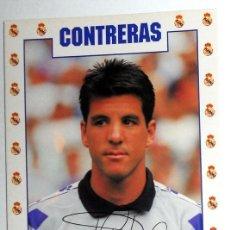Coleccionismo deportivo: POSTAL ANTIGUA FUTBOL AÑO 1995 - CONTRERAS - REAL MADRID - FASE GMG - SIN CIRCULAR - AUTOGRAFO. Lote 112925439