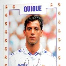 Coleccionismo deportivo: POSTAL ANTIGUA FUTBOL AÑO 1995 - QUIQUE FLORES - REAL MADRID - FASE GMG - SIN CIRCULAR - AUTOGRAFO. Lote 112926879