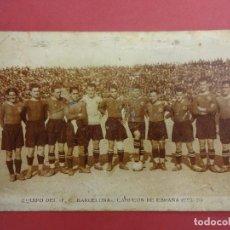 Coleccionismo deportivo: EQUIPO DEL FC BARCELONA. CAMPEON DE ESPAÑA 1925-26. POSTAL ORIGINAL. ALCANTARA-SAMITIER.... Lote 117219403