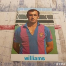 Coleccionismo deportivo: POSTAL WILLIAMS TEMP.1972-73-F.C.BARCELONA-BARÇA-DETRÁS FICHA JUGADOR JUAN CARLOS. Lote 117972555