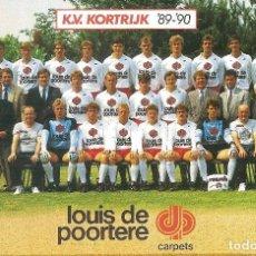 Coleccionismo deportivo: POSTAL KV KORTRIJK (BÉLGICA). TEMPORADA 1989/90. Lote 125222355