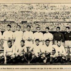 Coleccionismo deportivo: REAL MADRID PROCLAMAR CAMPEON DE LIGA 1954. Lote 125832027