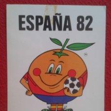 Coleccionismo deportivo: POSTAL POST CARD CARTE POSTALE NARANJITO MASCOTA DEL MUNDIAL DE FÚTBOL ESPAÑA 82 1982 FOOTBALL VER F. Lote 129509539