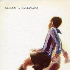 Coleccionismo deportivo: FUTBOL-- SCHOOT INTERCEPTADO--- CERVELLÓ Nº 1225 .MUY RARA. Lote 139813766
