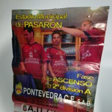 Coleccionismo deportivo: CARTEL PONTEVEDRA CF FASE DE ASCENSO 2008 VS CEUTA / EN FOTO: CHARLES DÍAS E IGOR DE SOUZA / POSTER. Lote 142112188