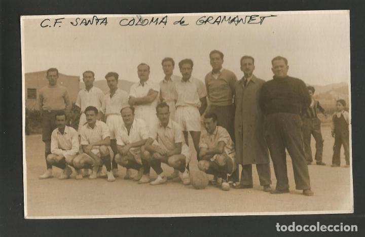 SANTA COLOMA DE GRAMANET-C.F. SANTA COLOMA DE GRAMANET-EQUIPO DE FUTBOL-FOTOGRAFICA-(55.319) (Coleccionismo Deportivo - Postales de Deportes - Fútbol)