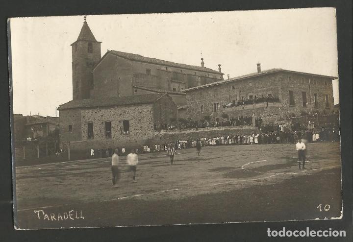 TARADELL-PARTIDO DE FUTBOL-CAMPO DE FUTBOL-POSTAL FOTOGRAFICA ANTIGUA-(55.326) (Coleccionismo Deportivo - Postales de Deportes - Fútbol)