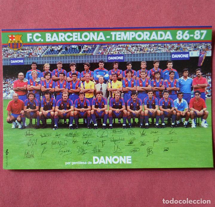 FUTBOL CLUB BARCELONA - PLANTILLA DEL BARÇA TEMPORADA 86 - 87 CON FIRMAS - 12 X 18 ORIGINAL - DANONE (Coleccionismo Deportivo - Postales de Deportes - Fútbol)