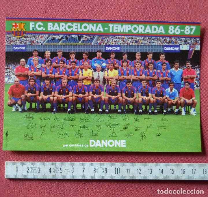 Coleccionismo deportivo: FUTBOL CLUB BARCELONA - PLANTILLA DEL BARÇA TEMPORADA 86 - 87 CON FIRMAS - 12 X 18 ORIGINAL - DANONE - Foto 3 - 191073406