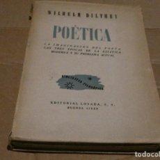 Coleccionismo deportivo: WILLHEIM DILTHEY POETICA LA IMAGINACION DEL POETA, LOSADA ARGENTINA 1945 PESA 510 GRAMOS. Lote 147410130