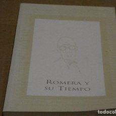 Coleccionismo deportivo: LIBRO SOBRE EL CARICATURISTA Y HUMORISTA HISPANO CHILENO ROMERA. Y SU TIEMPO AÑO 2001. Lote 147410626