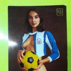 Coleccionismo deportivo: POSTAL EROTICA RCD ESPANYOL ESPAÑOL AÑOS 70. Lote 148814602
