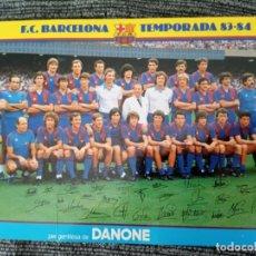 Coleccionismo deportivo: F.C. BARCELONA. TEMPORADA 83 - 84. PLANTILLA Y FIRMAS (SERIGRAFÍA) / DANONE. Lote 149269498