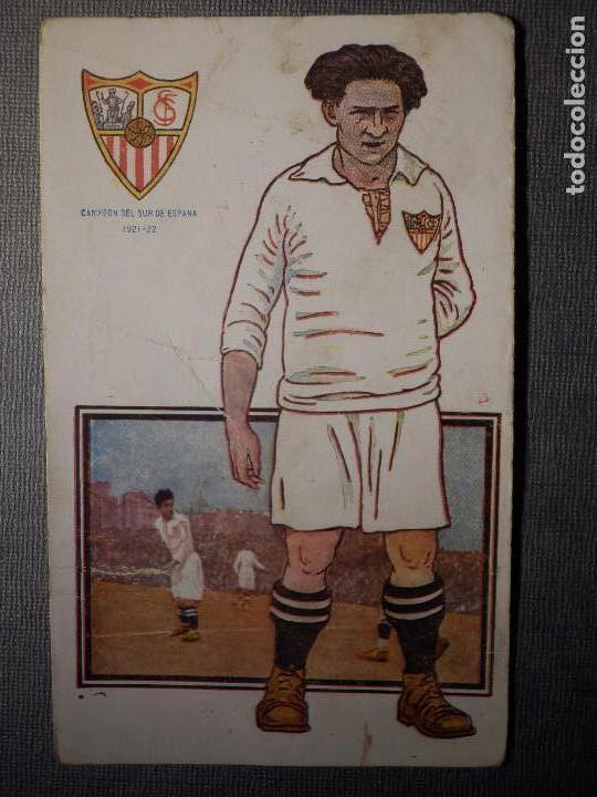 POSTAL AMATLLER - SERIE B NUM. 5, SEVILLA CLUB DE FUTBOL - CAMPEÓN DEL SUR ESPAÑA 1921-22 - SPENCER (Coleccionismo Deportivo - Postales de Deportes - Fútbol)