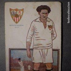 Coleccionismo deportivo: POSTAL AMATLLER - SERIE B NUM. 5, SEVILLA CLUB DE FUTBOL - CAMPEÓN DEL SUR ESPAÑA 1921-22 - SPENCER. Lote 150091466