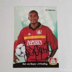 Coleccionismo deportivo: POSTAL ZÉ ROBERTO (BAYER LEVERKUSEN) FIRMADA TEMP. 99/2000 (EX REAL MADRID). Lote 151311894