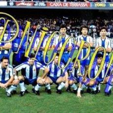 Coleccionismo deportivo: FOTOGRAFIA EQUIPO FUTBOL RCD ESPAÑOL ESPANYOL 1990 1991 MUY BUENA CALIDAD TAMAÑO 10X15 NICCROMO. Lote 151902070
