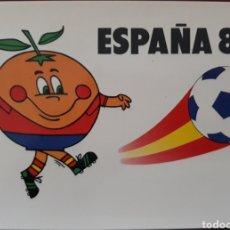 Coleccionismo deportivo: POSTAL NARANJITO ESPAÑA 82 MALAGA 1982. Lote 153680750
