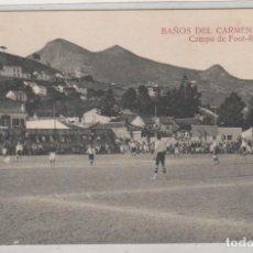 Coleccionismo deportivo: BAÑOS DEL CARMEN MÁLAGA CAMPO DE FUTBOL. FOOT BALL. MATEU. SIN CIRCULAR.. Lote 154667898