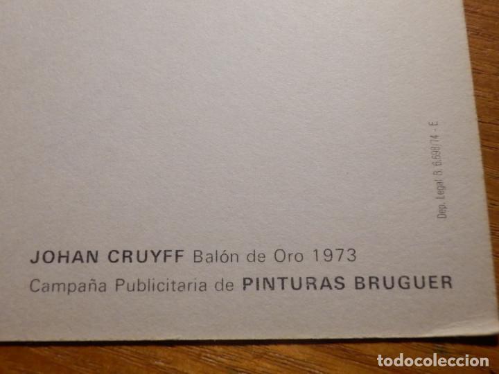 Coleccionismo deportivo: Postal campaña publicitaria - A los Amigos de Pinturas Bruguer - Johan Cruyff - Balon de Oro 1973 - Foto 3 - 259059200