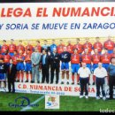 Coleccionismo deportivo: POSTAL PARTIDO FUTBOL CD NUMANCIA REAL ZARAGOZA LA ROMAREDA 1999. Lote 160337322