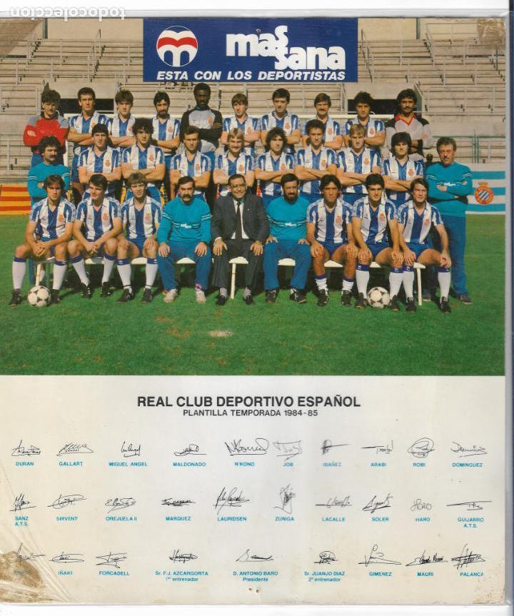 REAL CLUB DEPORTIVO ESPAÑOL / ESPANYOL - PLANTILLA TEMPORADA 1984 - 85 - 21,3 X 24,5 CM. (Coleccionismo Deportivo - Postales de Deportes - Fútbol)