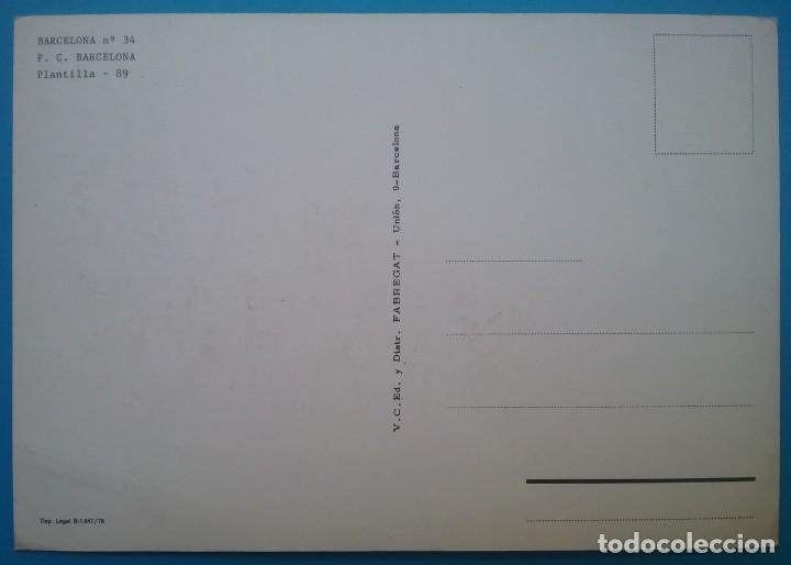Coleccionismo deportivo: BARÇA F.C. BARCELONA FÚTBOL POSTAL EQUIPO PLANTILLA TEMP. 1989 - Foto 3 - 169047444