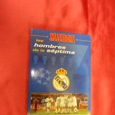 Coleccionismo deportivo: REAL MADRID. LOS HOMBRES DE LA SÉPTIMA. MARCA. CARPETA CON 27 TARJETAS. Lote 170385616