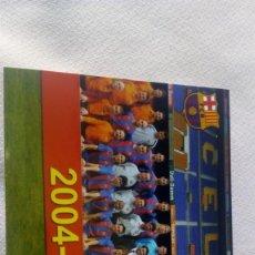 Coleccionismo deportivo: FCB TEMPORADA 2004-2005. Lote 171691354