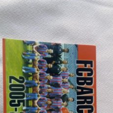 Coleccionismo deportivo: FCB TEMPORADA 2005-2006. Lote 171691677