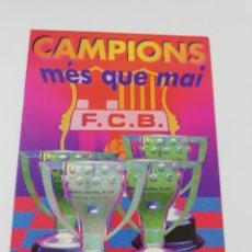Coleccionismo deportivo: POSTAL FC BARCELONA BARÇA TEMPORADA 1993-1994 CAMPIONS MES QUE MAI FUTBOL 17X12 CM. Lote 172245323