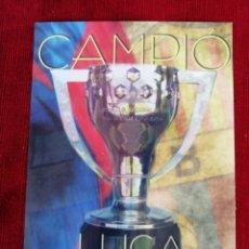 Coleccionismo deportivo: POSTAL F. C. BARCELONA. CAMPIÓ LLIGA 2004-2005 . Lote 172353724