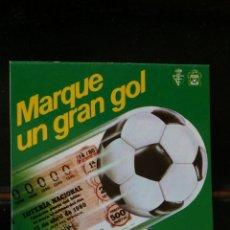 Coleccionismo deportivo: MUNDIAL 82 LOTERIA NACIONAL. Lote 173144017